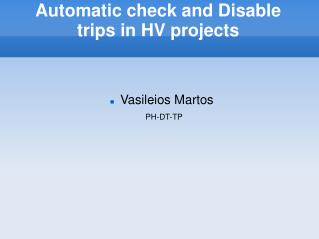 Automatic check and Disable  trips in HV projects