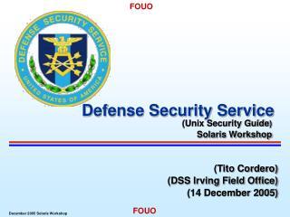 (Tito Cordero) (DSS Irving Field Office) (14 December 2005)