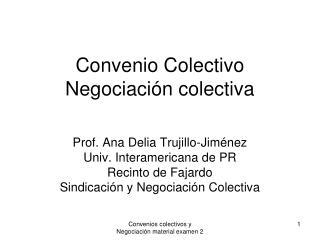 Convenio Colectivo Negociaci�n colectiva