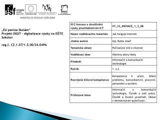 """"""" EU peníze školám"""" Projekt DIGIT – digitalizace výuky na ISŠTE Sokolov"""