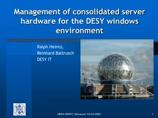 Management of consolidated server hardware for the DESY windows environment