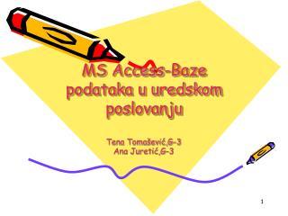 MS Access-Baze podataka u uredskom poslovanju