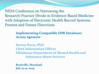 NIDA Conference on Narrowing the  Research-Practice Divide in Evidence-Based Medicine with Adoption of Electronic Health