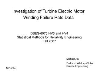Investigation of Turbine Electric Motor Winding Failure Rate Data