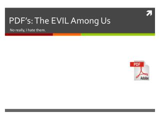 PDF ' s: The EVIL Among Us