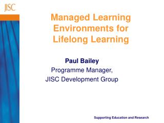 Managed Learning Environments for  Lifelong Learning