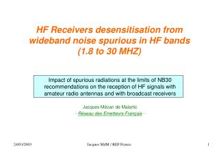 HF Receivers desensitisation from wideband noise spurious in HF bands (1.8 to 30 MHZ)