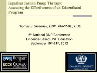 Inpatient Insulin Pump Therapy:  Assessing the Effectiveness of an Educational Program