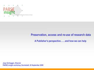 Preservation, access and re-use of research data
