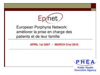 European Porphyria Network: améliorer la prise en charge des patients et de leur famille