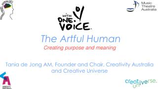 The Artful Human Creating purpose and meaning