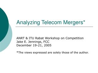Analyzing Telecom Mergers