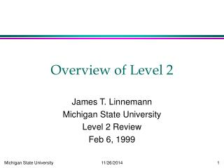 Overview of Level 2