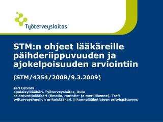 Jari Latvala apulaisylilääkäri, Työterveyslaitos, Oulu