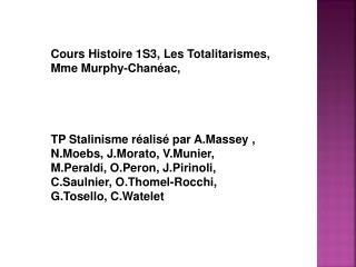 Cours Histoire 1S3, Les Totalitarismes, Mme Murphy-Chanéac,