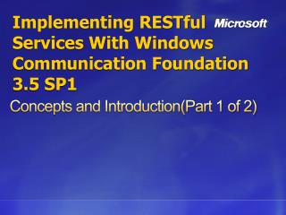 Implementing RESTful Services With Windows Communication Foundation 3.5 SP1