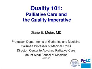 Quality 101: Palliative Care and   the Quality Imperative