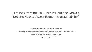"""Lessons from the 2013 Public Debt and Growth Debate: How to Assess Economic Sustainability"""
