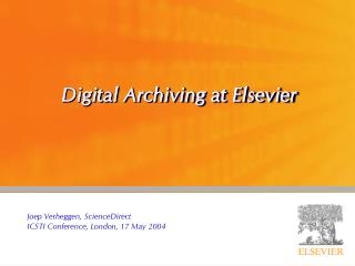 Digital Archiving at Elsevier