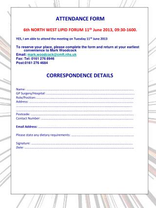 ATTENDANCE FORM 6th NORTH WEST LIPID FORUM 11 th  June 2013, 09:30-1600.
