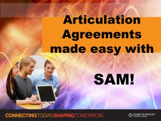 Articulation Agreements made easy with