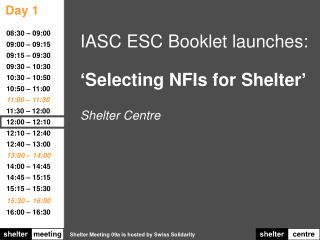 IASC ESC Booklet launches: 'Selecting NFIs for Shelter' Shelter Centre