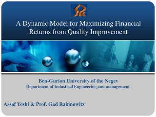 A Dynamic Model for Maximizing Financial Returns from Quality Improvement