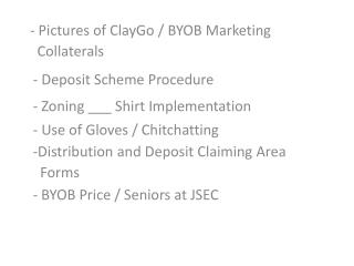 - Pictures of  ClayGo  / BYOB Marketing         Collaterals