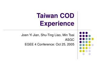 Taiwan COD Experience