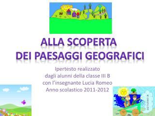Ipertesto realizzato  dagli alunni della classe III B con l'insegnante Lucia Romeo