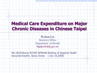 Medical Care Expenditure on Major Chronic Diseases in Chinese Taipei