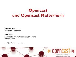 Opencast und Opencast Matterhorn