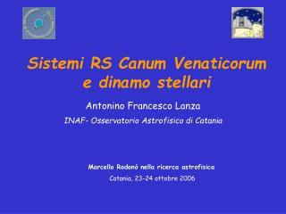 Sistemi RS Canum Venaticorum e dinamo stellari