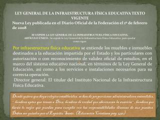 LEY GENERAL DE LA INFRAESTRUCTURA FÍSICA  EDUCATIVA TEXTO VIGENTE