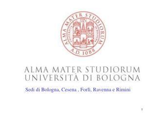 Sedi di Bologna, Cesena , Forl , Ravenna e Rimini