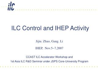 ILC Control and IHEP Activity