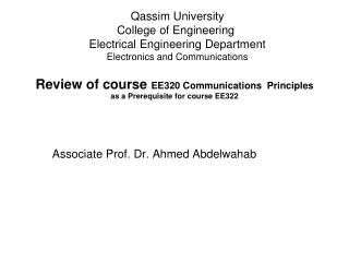 Review of course  EE320 Communications  Principles  as a Prerequisite for course EE322