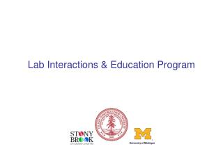 Lab Interactions & Education Program