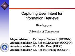 Capturing User Intent for  Information Retrieval