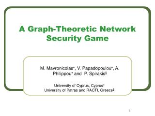 A Graph-Theoretic Network Security Game