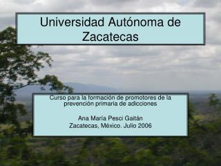 Universidad Aut�noma de Zacatecas