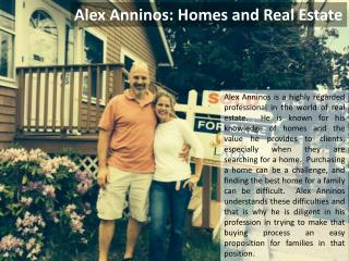 Alex Anninos - Homes and Real Estate