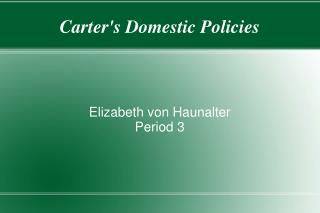Carter's Domestic Policies