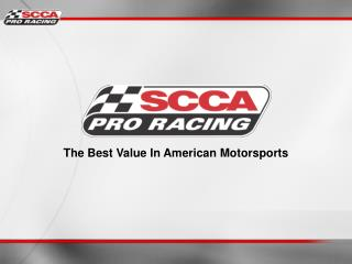 The Best Value In American Motorsports