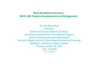 Work Breakdown Structure  SESW 108: Program Development and Management