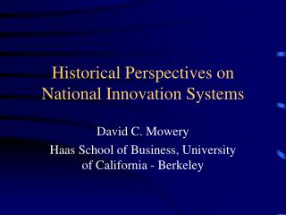 Historical Perspectives on National Innovation Systems