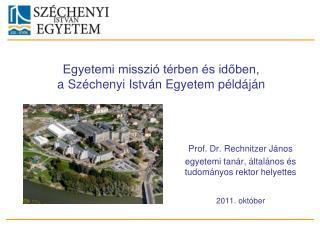 Egyetemi misszió térben és időben,  a Széchenyi István Egyetem példáján