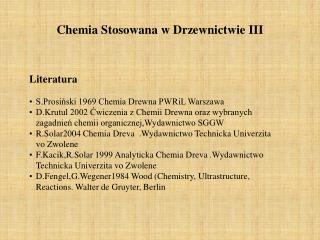 Chemia Stosowana w Drzewnictwie III