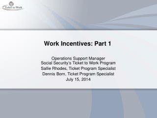 Work Incentives: Part 1