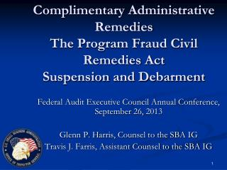 Federal Audit Executive Council Annual Conference,  September 26,  2013